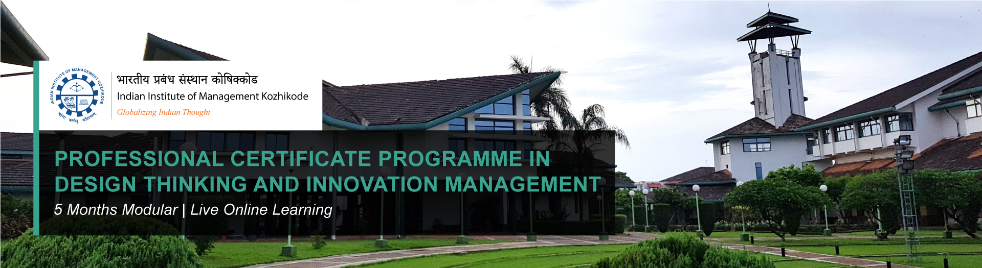 PROFESSIONAL CERTIFICATE PROGRAMME IN DESIGN THINKING AND INNOVATION MANAGEMENT