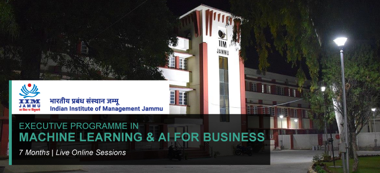 EXECUTIVE PROGRAMME IN MACHINE LEARNING & AI FOR BUSINESS