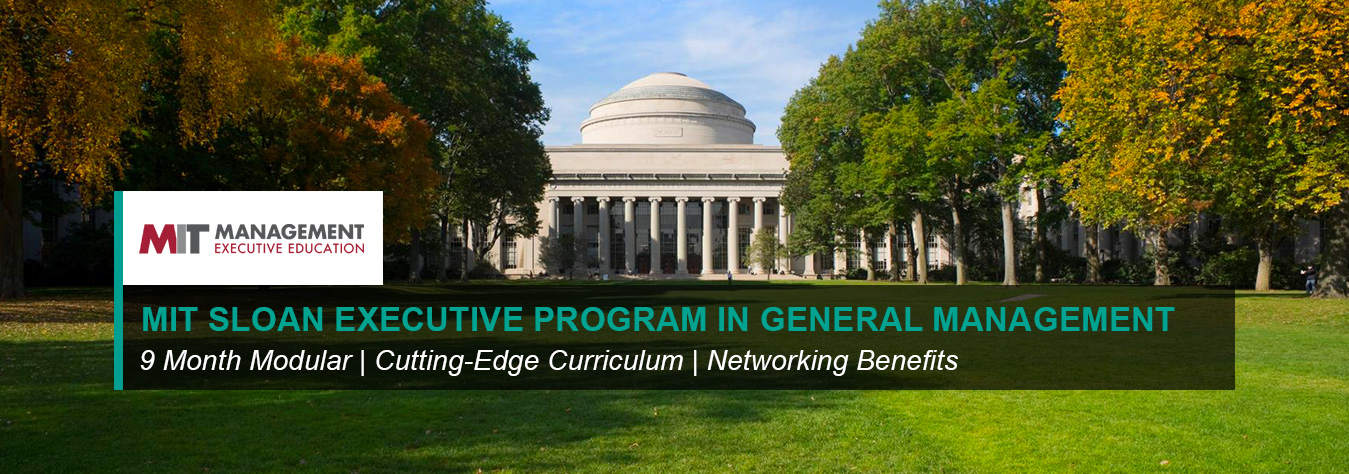 MIT Sloan's Executive Program in General Management