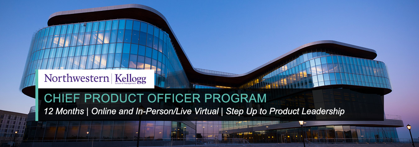 Kellogg Chief Product Officer Program